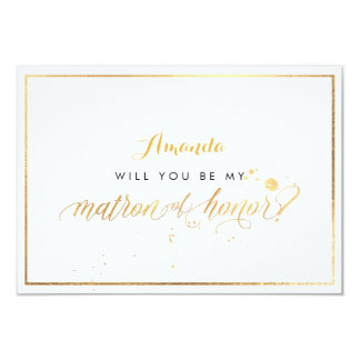 PixDezines Faux Gold Will You Be Matron of Honor Card