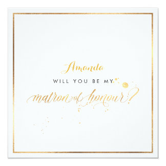 PixDezines Faux Gold Will You Be Matron of Honour Card