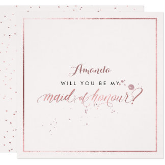 PixDezines Faux Rose Gold Will You  Maid of Honour Card