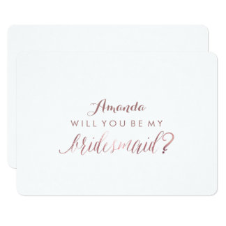 PixDezines Faux Rose Gold Will You ..My Bridesmaid Card