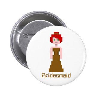 Pixel Bridesmaid - Brown 6 Cm Round Badge