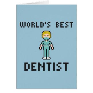 Pixel World's Best Dentist Greeting Card