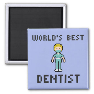 Pixel World's Best Dentist Magnet