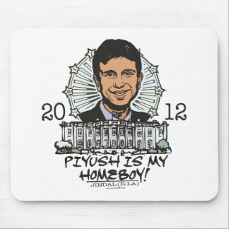Piyush is My Homeboy 2012 Gear Mouse Pad