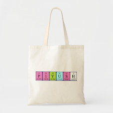 Bag featuring the name Piyush spelled out in symbols of the chemical elements