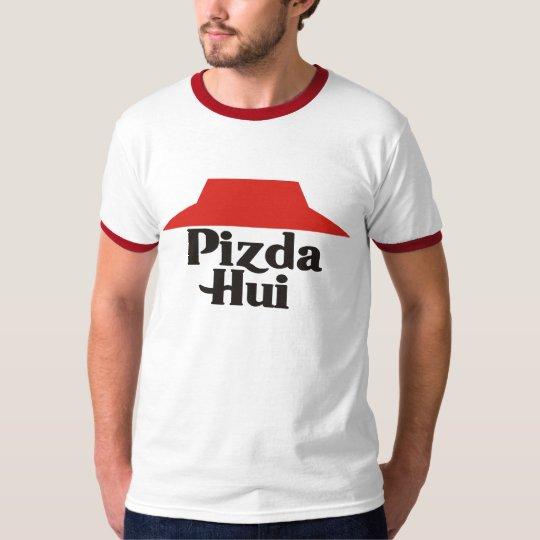 Pizda Hui T-Shirt