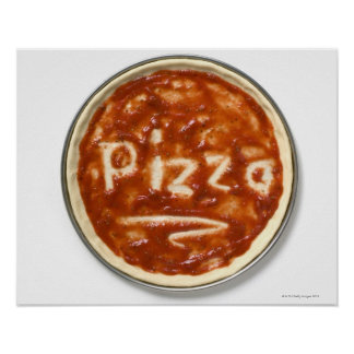 Pizza base with tomato sauce and the word poster