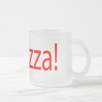 pizza! : comic talking bubble frosted glass coffee mug