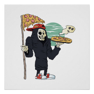 Pizza delivery reaper grim poster
