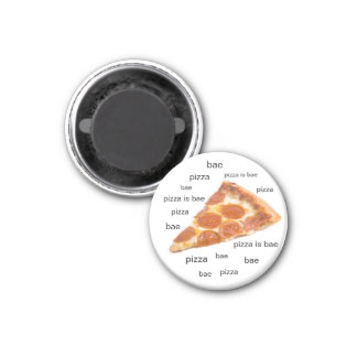 Pizza is Bae Fridge Magnet