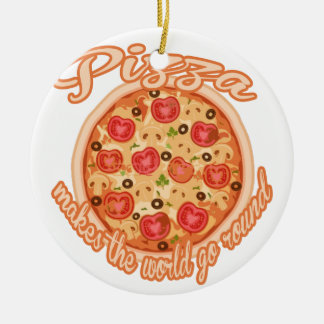 Pizza Makes the World Go Round Christmas Ornament