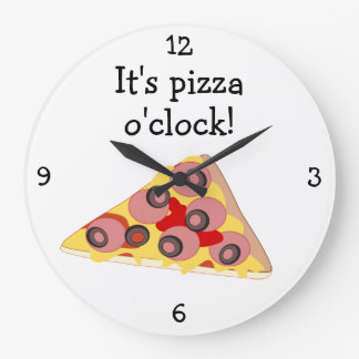 Pizza O'Clock fun food graphic Large Clock