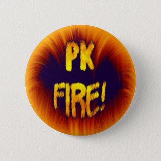 PK FIRE! 6 CM ROUND BADGE