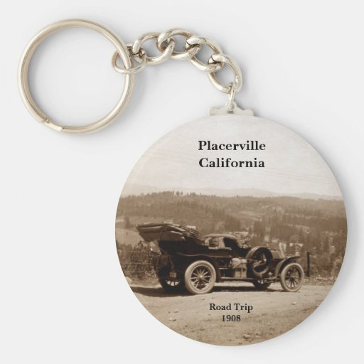 Placerville, California 1908 Road Trip Key Chains