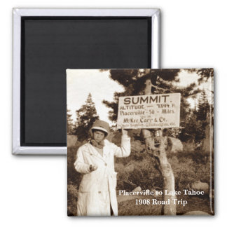 Placerville to Lake Tahoe 1908 Road Trip Square Magnet
