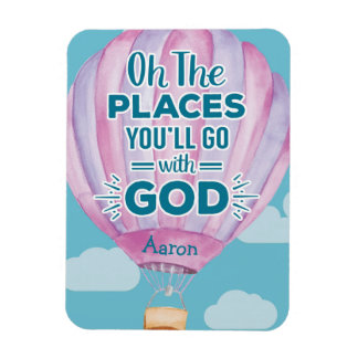 Places You'll Go WITH GOD Magnet