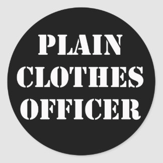 Plain Clothes Officer Classic Round Sticker