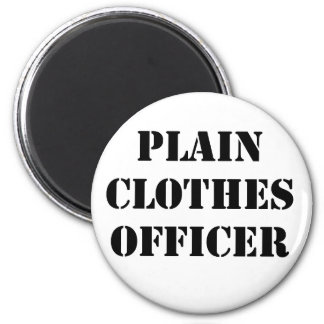 Plain Clothes Officer Magnets