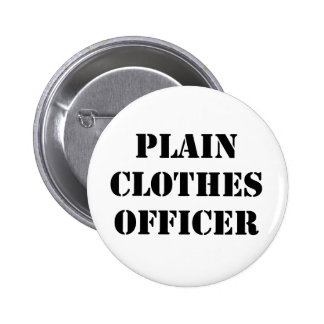 Plain Clothes Officer Pin