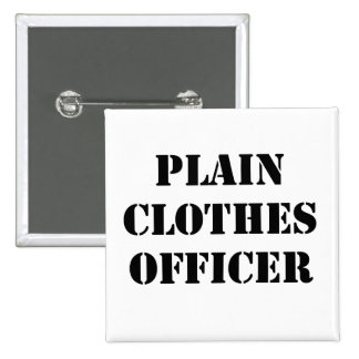 Plain Clothes Officer Pins