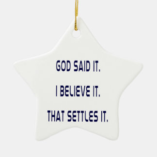 Plain God Said It Ceramic Star Decoration
