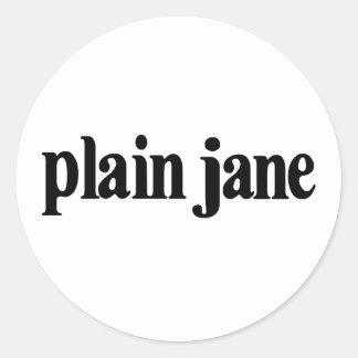 Plain Jane Round Sticker