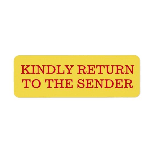 "Plain ""KINDLY RETURN TO THE SENDER"" Label"