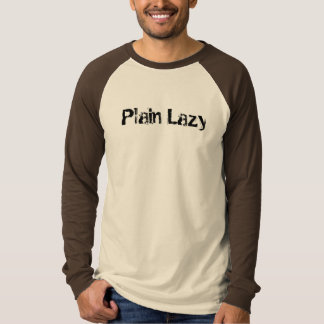 Plain Lazy T-Shirt