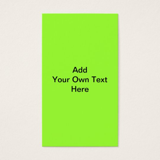 Plain Lime Green with black text. Custom Business Card