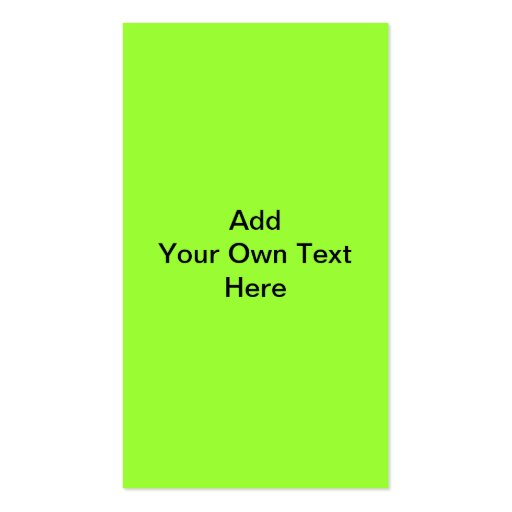 Plain Lime Green with black text. Custom Pack Of Standard Business Cards