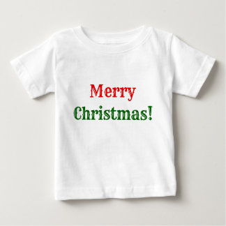 """Plain, Simple, Red & Green """"Merry Christmas!"""" Baby T-Shirt"""
