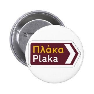 Plaka, Traffic Sign, Greece 6 Cm Round Badge