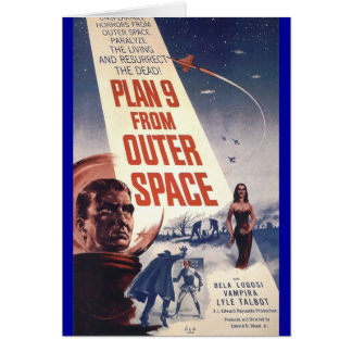 """Plan nine from outer space"""" card"""