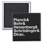 Planck & Bohr & Heisenberg & Schrödinger & Dirac Fridge Magnet