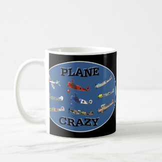 PLANE CRAZY COFFEE MUG