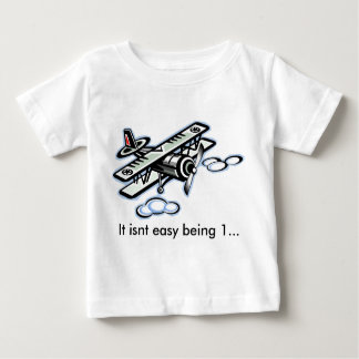 plane, It isnt easy being 1... Baby T-Shirt