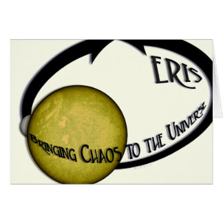 Planet Eris Bringing Chaos To The Universe Greeting Card