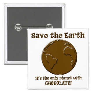 Planet of the Chocoholics 15 Cm Square Badge