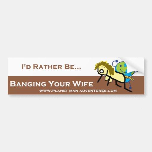 PlanetMan Bumper Sticker - I'd Rather Be