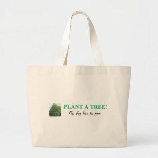 PLANT A TREE BAG