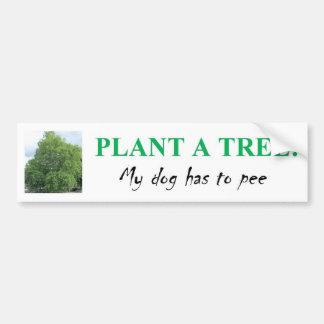PLANT A TREE BUMPER STICKERS