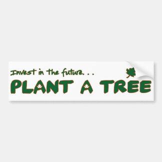 Plant a tree! bumper sticker