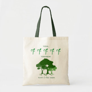 Plant a tree today canvas bags