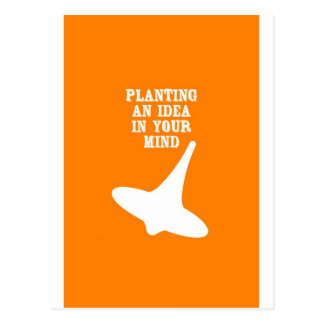 Plant An Idea In Your Mind Postcards