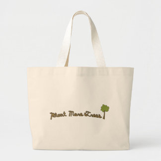 Plant More Trees Bag