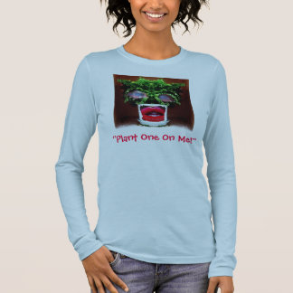 """Plant One On Me!"" women's T-Shirt by Zoltan Buday"