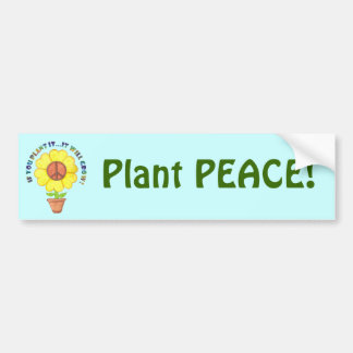 Plant Peace Bumper Sticker Car Bumper Sticker
