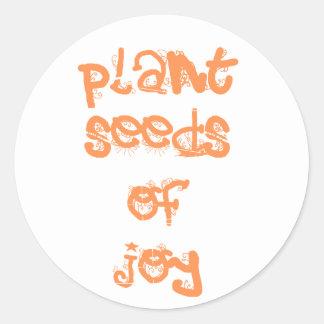 plant seeds of joy classic round sticker