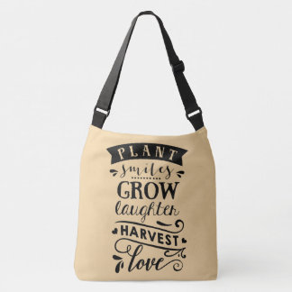 Plant Smile Grow Laughter Harvest Love Bag