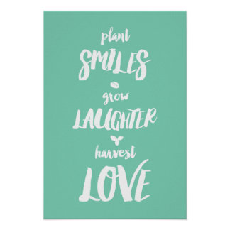 Plant Smiles Grow Love Harvest Laughter Poster